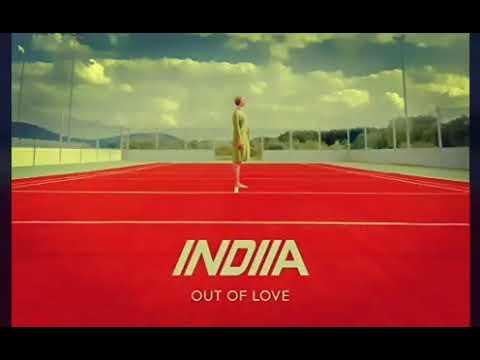 Indiia- Out Of Love ft Whitney Phillips (Lyrics)