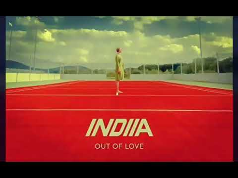 Indiia - Out Of Love ft Whitney Phillips (Lyrics)