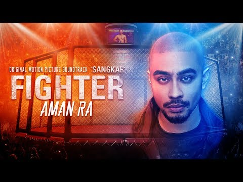 Aman RA - FIGHTER [Official Lyric Video] [OST SANGKAR]