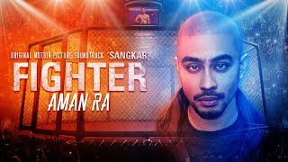 Download lagu Aman RA - FIGHTER [Official Lyric Video] [OST SANGKAR]