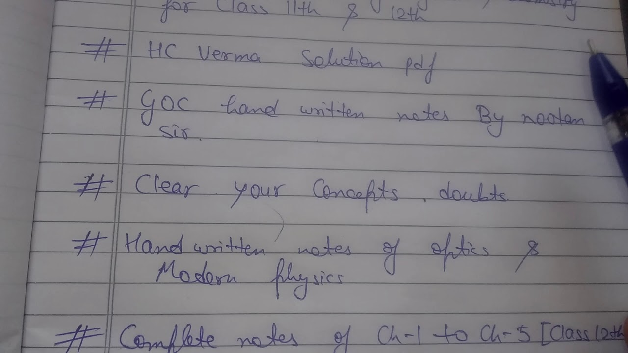 Hand written physics chemistry notes 11th & 12th | free HC verma solution  pdf