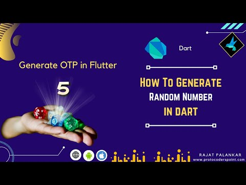Generate Random Number in dart   How to generate OTP number