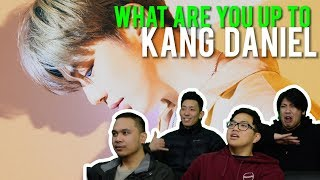 """KANG DANIEL - """"WHAT ARE YOU UP TO"""" (MV Reaction)"""