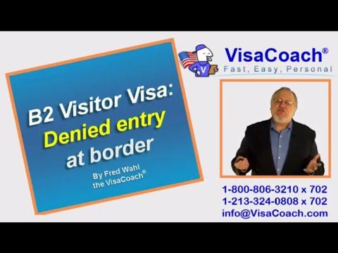 Denied visitor entry at US border B2 Faq 11