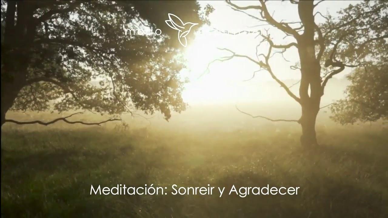 Meditación: Sonreir y Agradecer