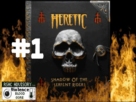 Heretic | Part One | NOSTALGIC MUDMEN