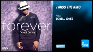 "Donell Jones ""I Miss The King"""