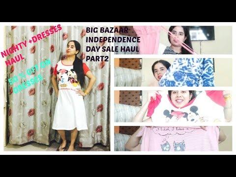 NIGHTY   DRESSES HAUL ,BIG BAZAAR INDEPENDENCE DAY SALE HAUL PART 2   SuperStylish Namrata  