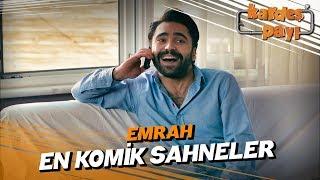 Emrah'ın En Komik Sahneleri - Kardeş Payı 2. Sezon