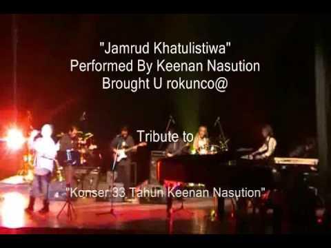 Keenan Nasution # Jamrud Khatulistiwa (Tribute to 33 Tahun Keenan Nasution Berkarya)
