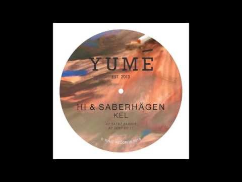 Hi & Saberhägen - Don't Do It
