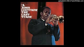 Come Rain Or Come Shine / John Coltrane