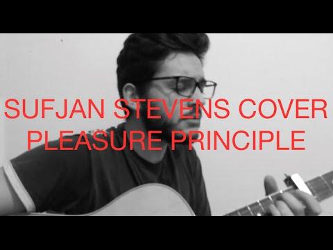 Sufjan Stevens cover - Pleasure principle