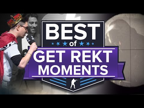Best of Get Rekt Moments in CS:GO (in and out of game)