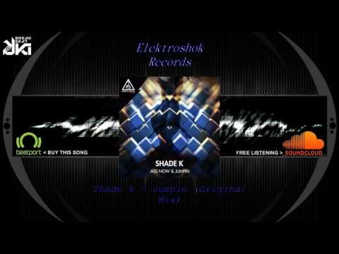 Shade k - Jumpin (Original Mix) Elektroshok Records