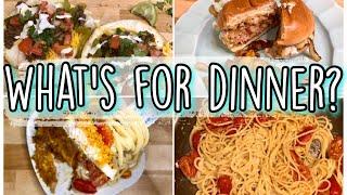 WHAT'S FOR DINNER? EASY FAMILY DINNER RECIPES 2020