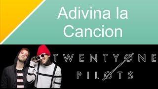 Adivina la Canción - Twenty One Pilots