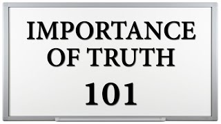 importance of truth