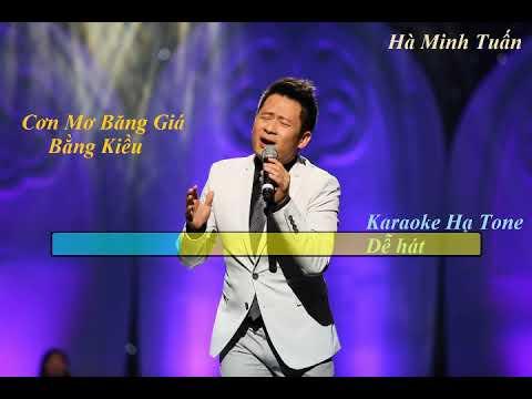 [Karaoke] Cơn Mơ Băng Giá | Hạ Tone - Beat Bằng Kiều