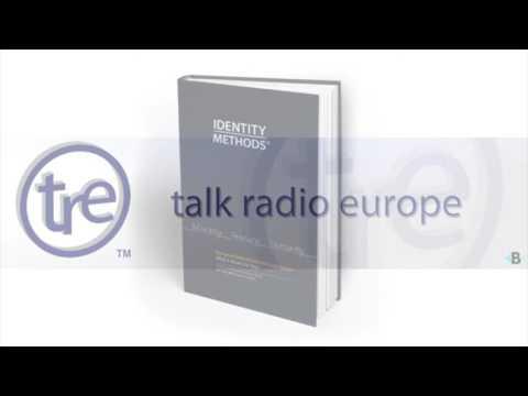 Identity Methods - Talk Radio Europe Interview