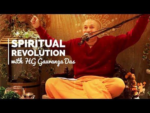 Spiritual Revolution | Gauranga Das