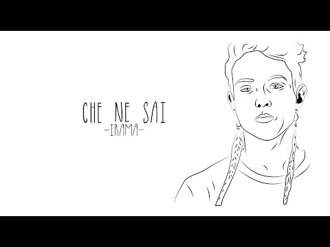 Irama - Che ne sai (Lyric Video)