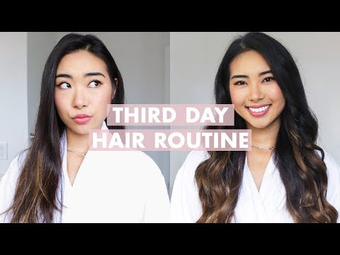 Morning Hair Routine for Third Day Hair