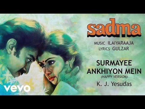 Surmayee Ankhiyon Mein - Sadma| K. J. Yesudas | Official Audio Song