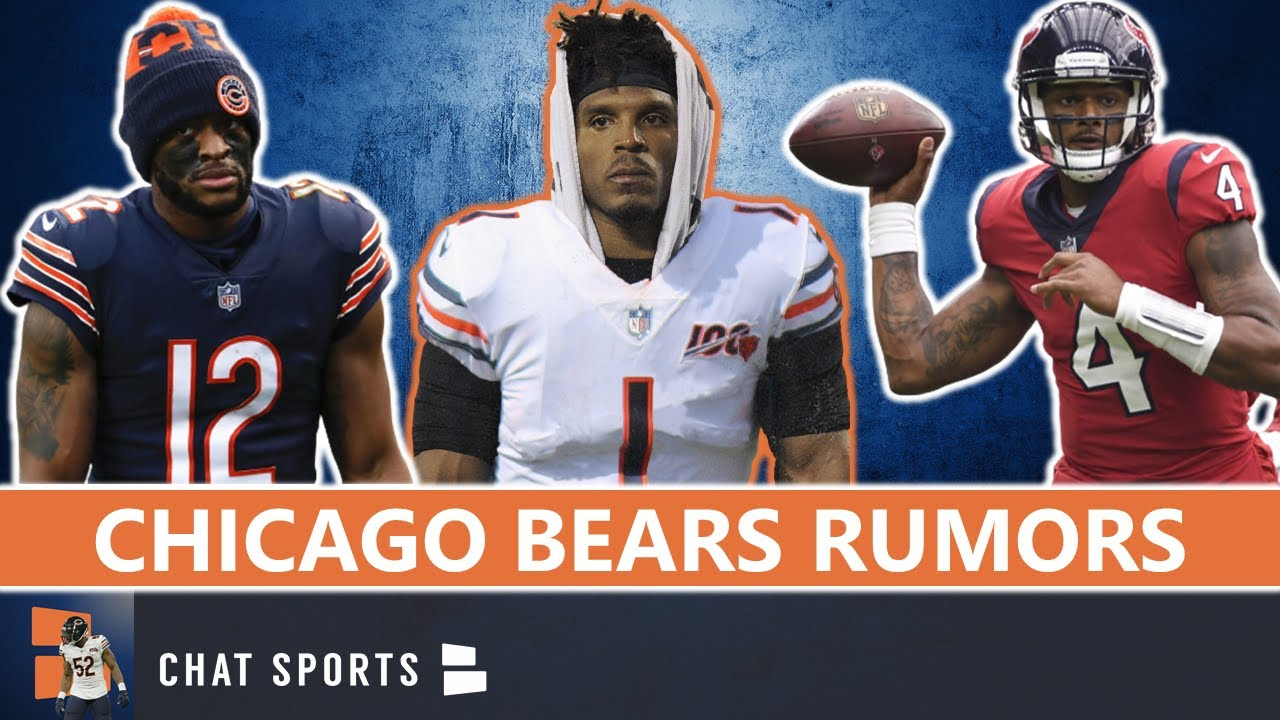 Chicago Bears Rumors: Deshaun Watson Trade Offer? Allen Robinson Drama? Cam Newton Or Sam Darnold?