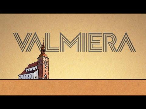 Ko slēpj Valmiera?