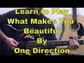 Tubidy Steve Stine Guitar Lesson - Learn How To Play What Makes You Beautiful by One Direction