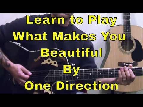 Steve Stine Guitar Lesson - Learn How To Play What Makes You Beautiful by One Direction