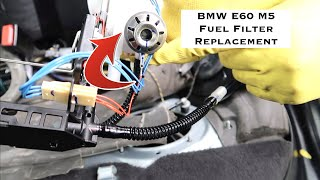 BMW E60 Fuel Filter Replacement DIY