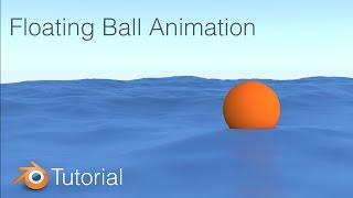 Floating Ball Ocean Animation Blender Cycles Tutorial