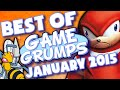 BEST OF Game Grumps - Jan. 2015
