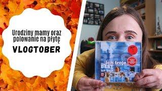 Urodziny mamy oraz polowanie na płytę Ich Troje | Vlog | VLOGTOBER #10 | Magdalena Augustynowicz