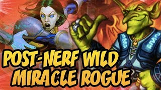 Hearthstone: Wild Miracle Rogue 2018 (Post-Nerf)