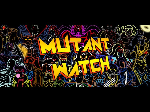 Mutant Watch E011: X-Men Vs Vampires