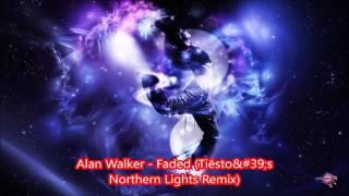 Скачать Alan Walker Faded Tiësto 39 S Northern Lights Remix