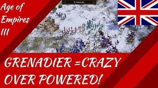 British Grenadiers = INSANELY OVER POWERED!!! AoE III