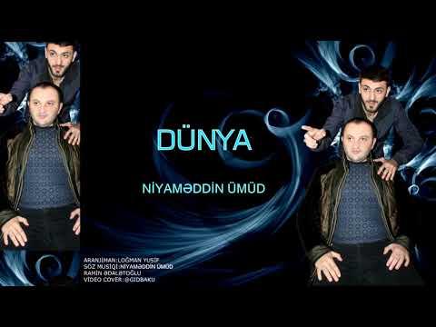 Dunya YENI MAHNI ( Ramin Edaletoglu Niyameddin Umud )