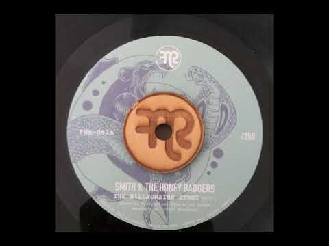 "Smith & The Honey Badgers ""The Billionaire Strut"" Funk Night Records 45 (FNR-082A)"