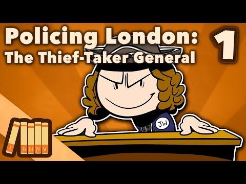 Policing London - The Thief-Taker General - Extra History - #1