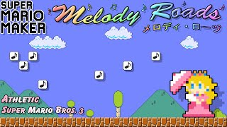 "Super Mario Maker - Melody Roads: ""Athletic"" from Super Mario Bros. 3"