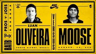 Luan Oliveira Vs Moose: BATB7 - Round 3