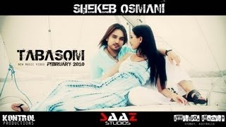 "Shekeb Osmani ""Tabasom"" Official Music Video 2010 w/Lyrics (Re-upload)"