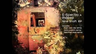 E-Spectro & Indeep - Nine Shaft (Original Mix) - Stereo Paradise