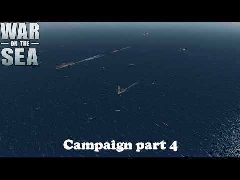 War on the Sea - Campaign part 4