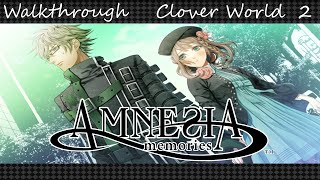 Amnesia: Memories Walkthrough Clover World [Kent] 2 ~blind