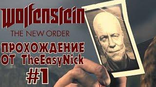 Wolfenstein The New Order. Прохождение. 1. Он должен умереть.